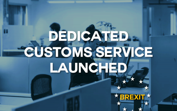 Dedicated Customs Service Launched